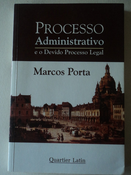 Livro-processo Administrativo:processo Legal:marcos Porta