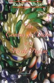 As Contas De Vidro E O Fio De Nylon 183