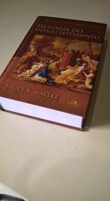Teologia Do Antigo Testamento