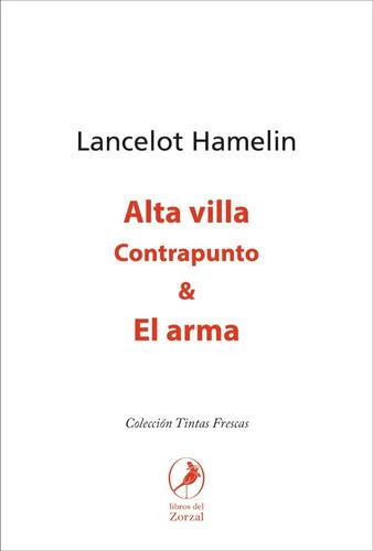 Imagen 1 de 1 de Libro Alta Villa & El Arma