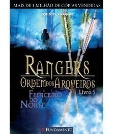 Rangers Ordem Dos Arqueiros 5 - Feiticeiro Do Norte