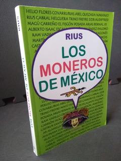 Los Moneros De México Rius Eduardo Del Río Ed Grijalbo