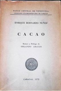 Cacao / Núñez, Enrique Bernardo