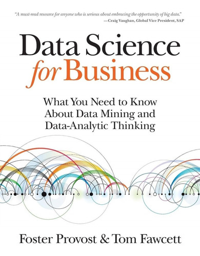 Imagen 1 de 1 de Libro Data Science For Business: What You Need To Know About