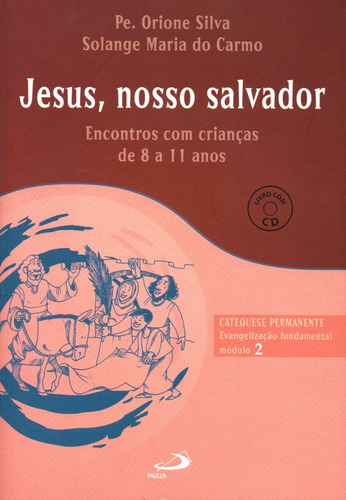 Módulo 2-evangelização Fundamental-jesus Nosso Salvador
