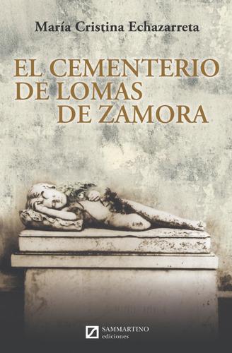 Imagen 1 de 1 de El Cementerio De Lomas De Zamora