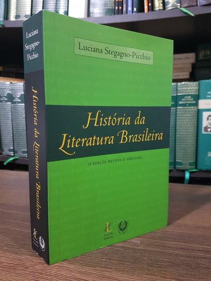 História Da Literatura Brasileira -luciana Stegagno-picchio