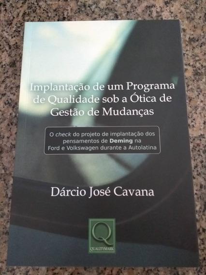 Livro Implantação De Um Programa De Qualidade