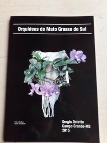 Livro Orquídeas De Mato Grosso Do Sul