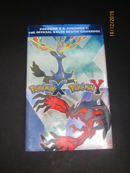 Livro Pokémon X & Pokémon Y The Official Kalos Region ...