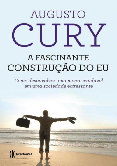 Fascinante Construcao Do Eu - 2ª Ed