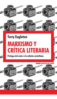 Marxismo Y Crítica Literaria, Terry Eagleton, Paidós