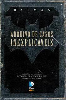 Hq Batman - Arquivo De Casos Inexplicáveis (frete Barato)