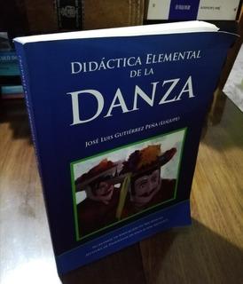 Didáctica Elemental De La Danza - Gutiérrez 2009