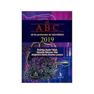Libro El Abc De Los Protocolos De Infertilidad 2019 Ayala