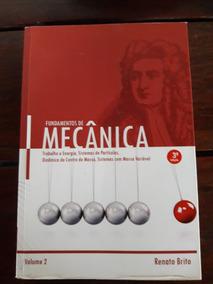 Fundamentos De Mecânica Renato Brito Volume 2
