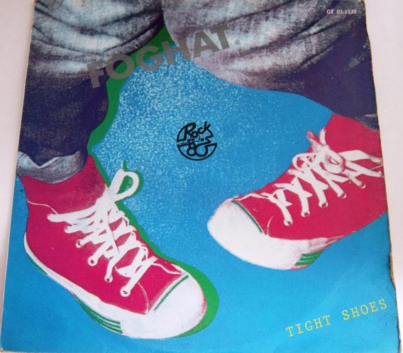 Foghat - Tight Shoes Lp