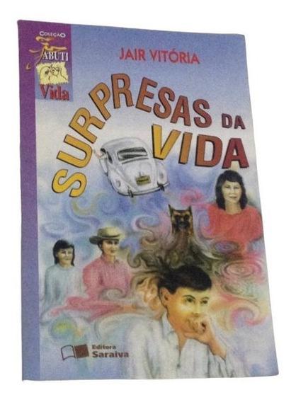 Livro Surpresas Da Vida Literatura Juvenil Jair Vitoria
