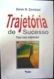 Trajetória De Sucesso - Autografado Delair B. Zermiani