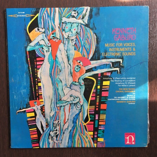Lp Kenneth Gaburo - Music For Voices Instruments Electronic