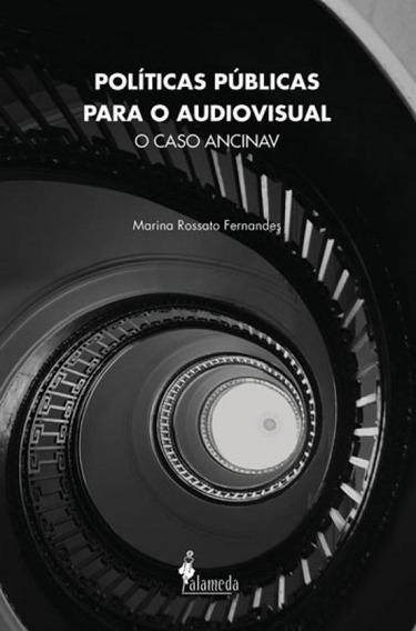 Politicas Publicas Para O Audiovisual