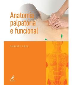 Anatomia Palpatória E Funcional Ed. Manole (livro Físico)