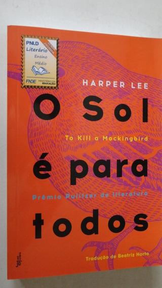O Sol É Para Todos Harper Lee