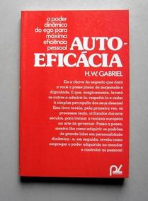 Auto-eficácia - H. W. Gabriel