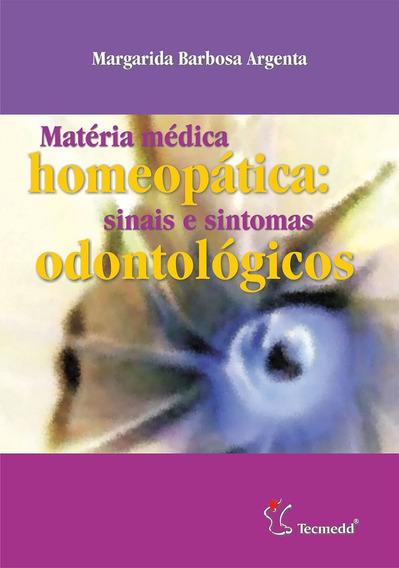 Livro - Matéria Médica Homeopática Sinais E Sintomas
