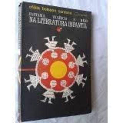 Fantasia, Violência E Medo Na Literatura Infantil Vol 1 E 2