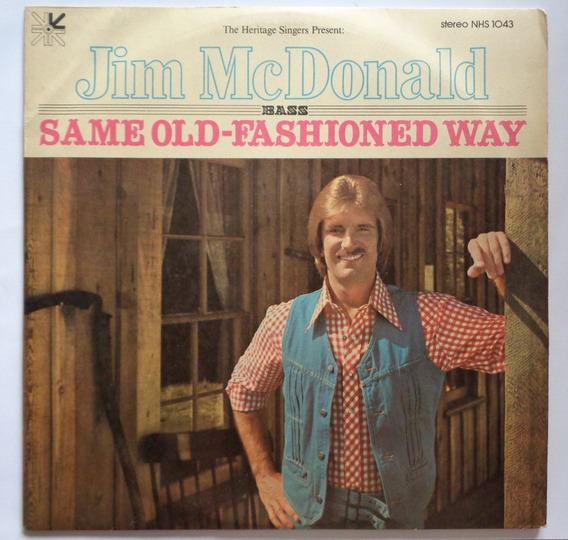 Heritage Singers U.s.a. Jim Mcdonald Lp Nac Same Old-fashion
