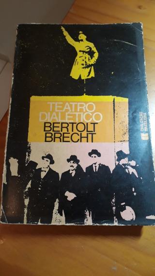 Teatro Dialético Ensaios De Bertolt Brecht #
