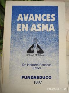 Libro: Avanses En Asma Del Dr Heberto Fonseca (en 8 Verdes)