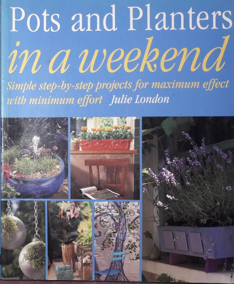 Revista Pots And Planters In A Weekend