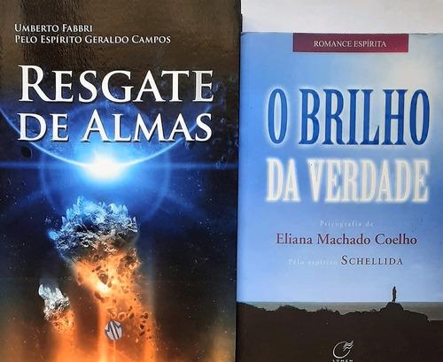 Livros Espirita - Resgate De Almas + O Brilho Da Verdade