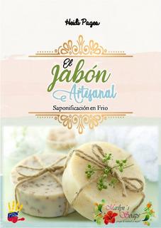 El Jabon Artesanal. Saponificacion En Frio