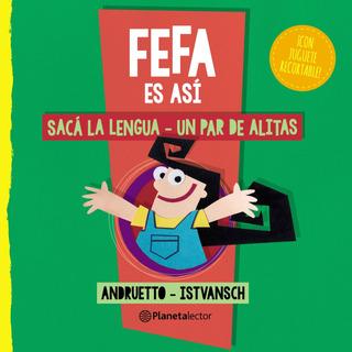 Fefa Es Así: Sacá La Lengua Y Un Par De Alitas De Andruetto