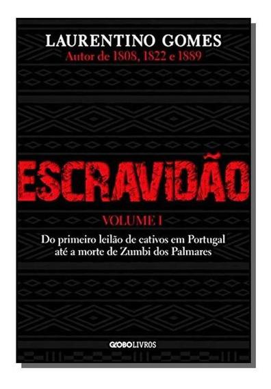 Escravidao - Vol. I