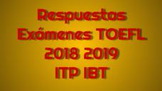 Respuestas Exámenes Toefl Itp Ibt 2018 2019 Actualizados