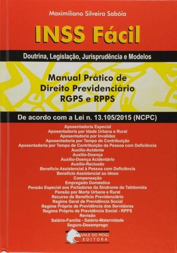 Imagem 1 de 2 de Livro Inss Fácil. Manual Prático De Direito Previdenciário