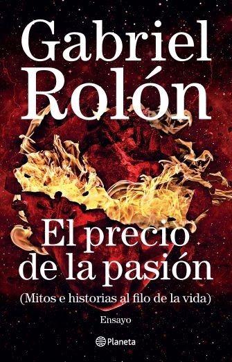 El Precio De La Pasión - Libro Gabriel Rolón