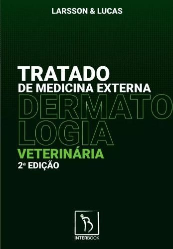 Tratado De Medicina Externa Dermatologia Veterinária
