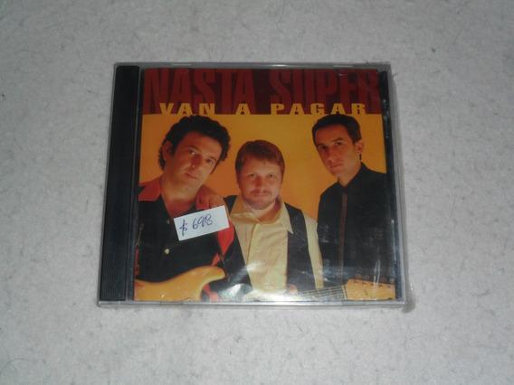 Nasta Super - Van A Pagar Nuevo - Cd (arg) - Maceo-disqueria