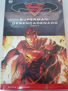 Superman: Desencadenado Parte 2 - Coleccion Salvat N15