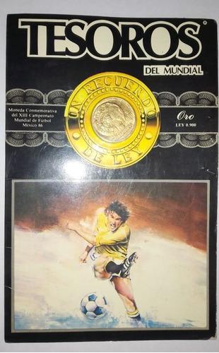 Imagen 1 de 1 de Tesoro Del Mundial Moneda De Oro $500
