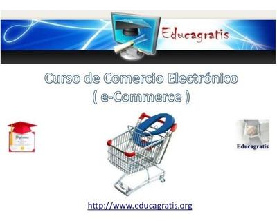Cursos Gratis Comercio Electrónico, Marketing Y Ventas