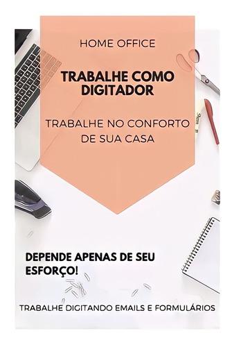 Imagem 1 de 1 de Trabalhe Em Casa (home-office) Renda Extra
