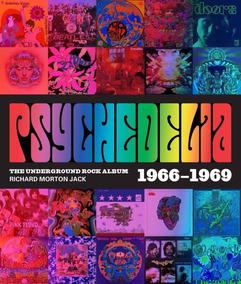Psychedelia 101 Iconic Underground Rock Albums 19661970