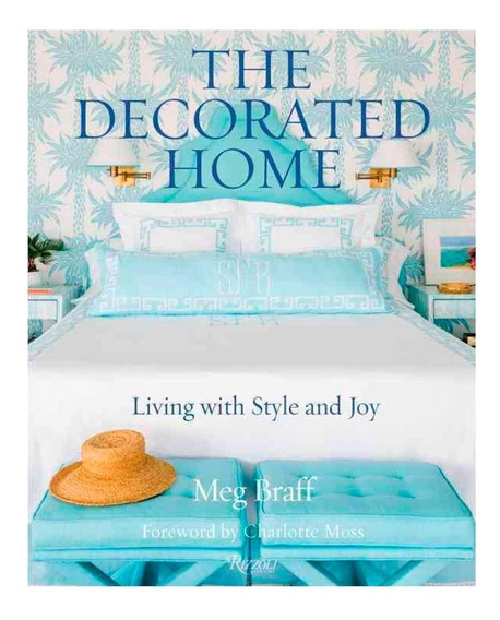 Livro The Decorated Home: Living With Style And Joy