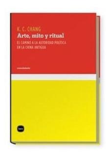 Chih Chang Arte Mito Y Ritual China Antigua Editorial Katz